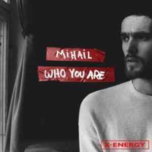 Mihail - Who You Are