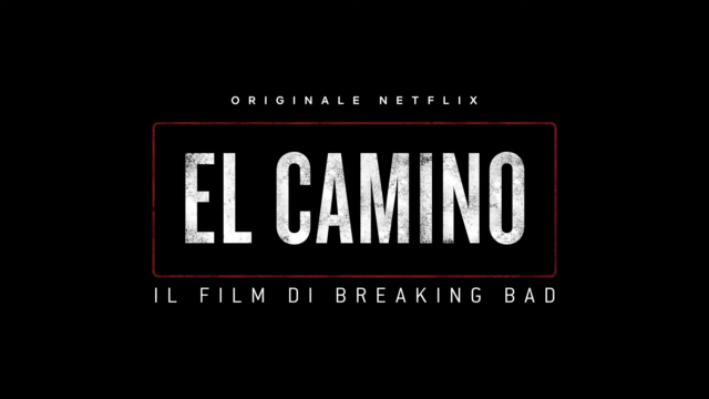 Arriva El Camino. Il Film di Breaking Bad su Netflix!