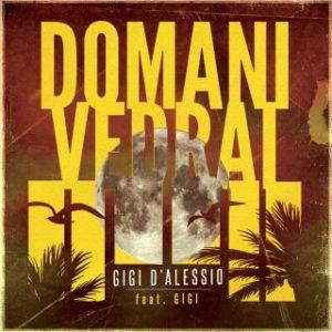 SIMPLY-RADIO_SIMPLYRADIO_SIMPLY_RADIO_ITALIA_ITALIANA_TIVù_TV_top_pop_musica_italia_roma_lazio_novita_novità_new_hit_top40_chart_uk_AMAZON_android_apple_APP_gigi_d_alessio_domani_vedrai_feat_gigi