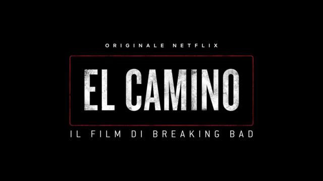 Arriva El Camino. Il Film di Breaking Bad su Netflix!